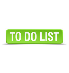 To do list green 3d realistic square isolated vector