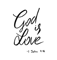 God is love quote lettering vector