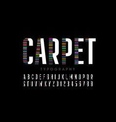 modern font design carpet style alphabet letters vector image