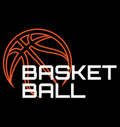 sports template with basketball ball and lettering vector image