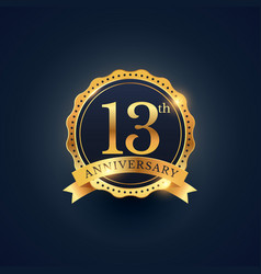 13th anniversary celebration badge label in vector image vector image