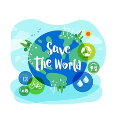 Save the World sustainable development concept vector image