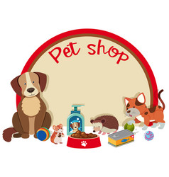 Pet shop sign template with many pets vector