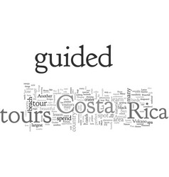 bnature unspoiled on guided tours costa rica vector image