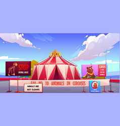 circus without animals stop pets abuse concept vector image