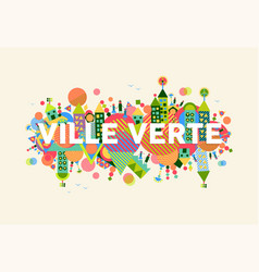 Green city french language concept vector