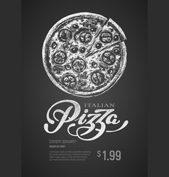Pizza chalk drawing and lettering on vector