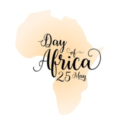 Day of Africa 25th May Calligraphy inspirational vector