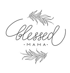 lettering composition for mothers day for merch t vector image