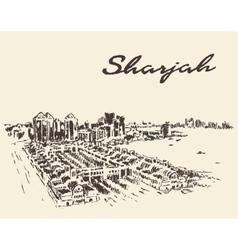 Sharjah arab emirates skyline drawn sketch vector