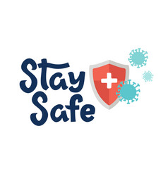 Stay safe logo template shield that protects vector