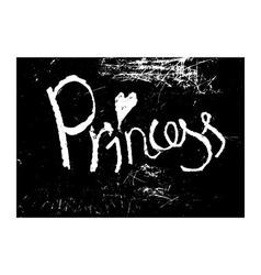 chalk texture word princess vector image