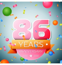 Eighty six years anniversary celebration vector image