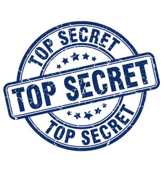 Top secret blue grunge round vintage rubber stamp vector