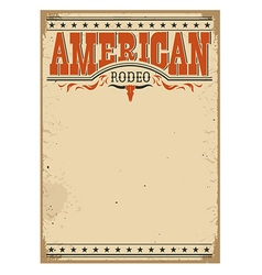 American rodeo poster for text on old paper vector image