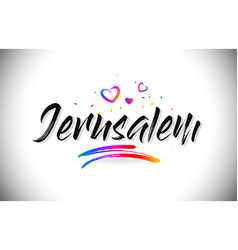 Jerusalem welcome to word text with love hearts vector