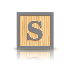 letter S wooden alphabet block vector image vector image