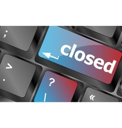 closed button on computer keyboard pc key vector image