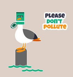 Eco poster stop pollution with sad seagull vector