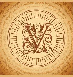 Letter v on an old manuscript vector