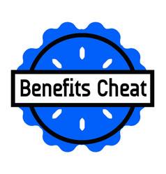Benefits cheat stamp on white vector