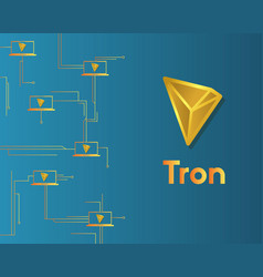 Cryptocurrency tron blockchain circuit concept vector