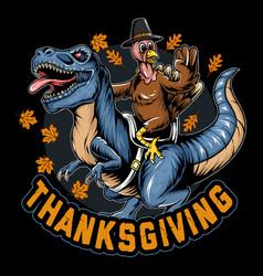 Thanksgiving turkey sitting on dinosaur rex vector