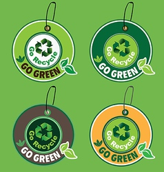 Go green go recycle label vector