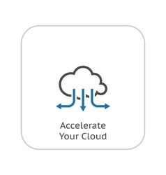 Accelerate Your Cloud Icon Business Concept Flat vector image vector image