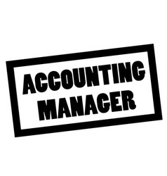 Accounting manager stamp on white vector