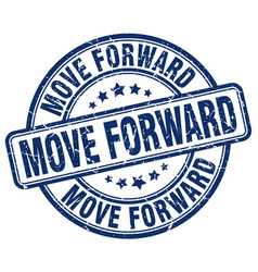 Move forward blue grunge stamp vector