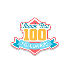 thank you 100 followers numbers template for vector image