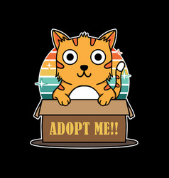 Funny cat hold box sign adopt me vector