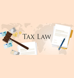tax law gavel hammer with money and paper vector image