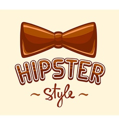 brown bow tie and lettering hipster style vector image