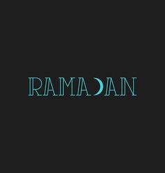 Ramadan Kareem inscription modern muslim greeting vector image