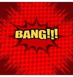 Bang comic text vector image