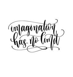 imagination has no limit - hand lettering vector image