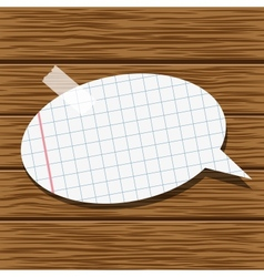 Paper speech bubble and wood background vector image