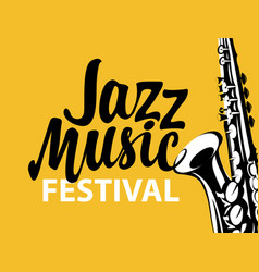 Poster for a jazz music festival with saxophone vector