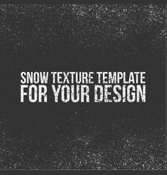 Snow texture template for your design vector