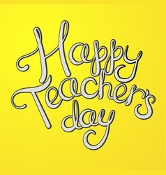 Teacher day greeting card cartoon vector