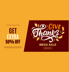 Thanksgiving day sale banner give thanks offer vector