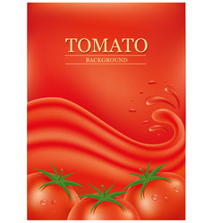 background with splashes waves of tomato juice vector image
