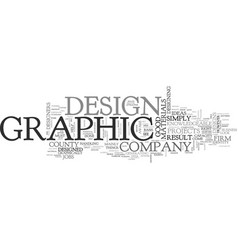What to look for a graphic design company text vector
