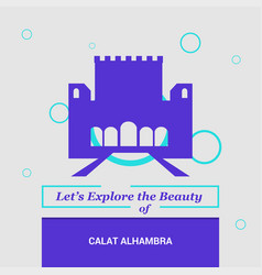 Lets explore the beauty of calat alhambra vector