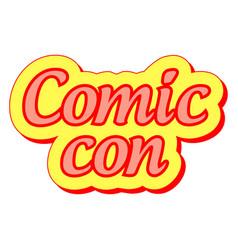 comic con international annual festival vector image vector image