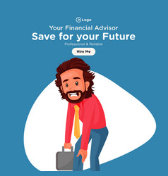 banner design of your financial advisor vector image