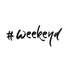 handwriting hashtag weekend vector image
