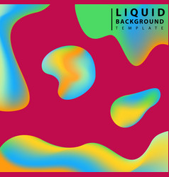 fluid abstract background colorful liquid shape vector image